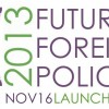 Future Foreign Policy Launch Event